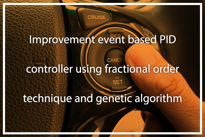 Improvement event based PID controller using fractional order technique and genetic algorithm